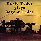 DAVID TUDOR Plays Cage and Tudor