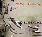 The Work Rubber Cage