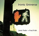 Janet Feder / Fred Frith Ironic Universe