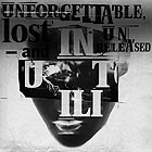 INUTILI Unforgettable Lost and Unreleased