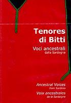 TENORES DI BITTI - Voci Ancestrali dalla Sardegna - DVD