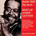 JAMES COTTON Dealin' With The Devil
