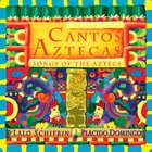 LALO SCHIFRIN Cantos Aztecas : Songs of the Aztecs
