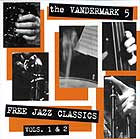 The Vandermark 5 Free Jazz Classics