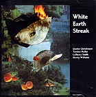 Christman / Müller, White Earth Streak