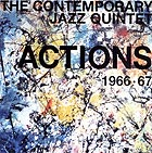 Contemporary Jazz Quintet Actions 1966-67