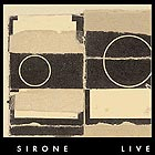 Sirone, Live