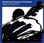 Normand Guilbeault Ensemble Mingus Erectus