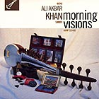 ALI AKBAR KHAN, Morning Visions
