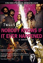 Faust Nobody Knows If It Ever Happened