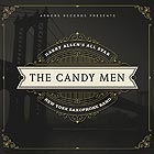 HARRY ALLEN'S ALL STAR NEW YORK SAXOPHONE BAND, The Candy Men