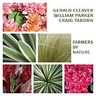 CLEAVER / PARKER / TABORN, Farmers By Nature