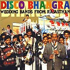 RAJASTHAN Disco Bhangra : Wedding Bands From Rajasthan