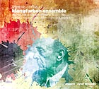 FRANÇOIS COTINAUD / KLANGFARBEN ENSEMBLE Monologue de Schönberg / Variations sur une collection