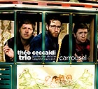THEO CECCALDI TRIO Carrousel / Can You Smile ?