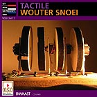 WOUTER SNOEI Tactile