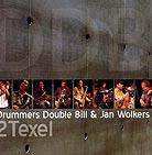 DRUMMERS DOUBLE BILL - 2 Texel - CD
