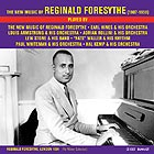 REGINALD FORESYTHE The New Music of Reginald Foresythe
