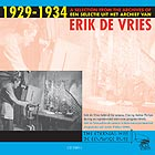 The Erik De Vries Archives, 1929-1934