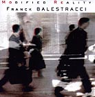 Franck Balestracci Modified Reality