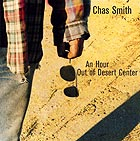 Chas Smith, An Hour Out Of Desert Center
