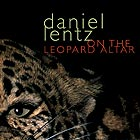 Daniel Lentz On The Leopard Altar