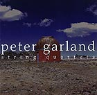 PETER GARLAND String Quartets