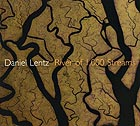 DANIEL LENTZ, River of 1000 Streams