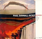 Paul Dunmall Octet, Bridging