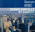 Dennis Gonzalez New York Quartet NY Midnight Suite