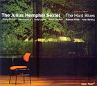 The Julius Hemphill Sextet The Hard Blues