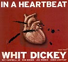 Whit Dickey Quintet In A Heartbeat