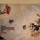 Will Holshouser Trio, Singing To A Bee