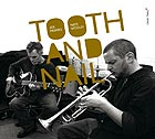 JOE MORRIS / NATE WOOLEY, Tooth And Nail