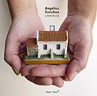 ANGELICA SANCHEZ A Little House