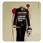 LUIS LOPES LISBON BERLIN TRIO The Line