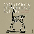 FRED FRITH / DARREN JOHNSTON Everybody's Somebody's Nobody's