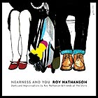 ROY NATHANSON, Nearness and You
