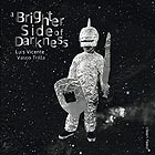 LUIS VICENTE / VASCO TRILLA A Brighter Side Of Darkness