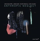 LENCASTRE / NUNO / FAUSTINO / VALINHO Anthropic Neglect