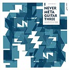 DIVERS I Never Meta Guitar Three