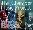 WHO'S THE BOSSA, Chamber Music Project