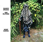 JOE McPHEE / HAMID DRAKE Keep Going