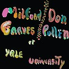 MILFORD GRAVES / DON PULLEN The Complete Yale Concert, 1966