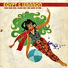 EGYPTE / LIBAN Cosmic Arab Disco & Searing Dance Floor Bangers 1974-1985