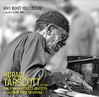 HORACE TAPSCOTT &  PANAFRIKAN PEOPLES  ORCHESTRA Why Don't You Listen ?