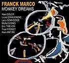 FRANCK MARCO Monkey Dreams