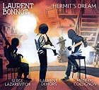 LAURENT BONNOT Hermit's Dream