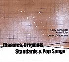 SCHNEIDER / SOLER / D'HAUENENS Classics, Standards, Originals & Popsongs