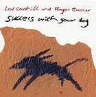 LOL COXHILL / ROGER TURNER Success With Your Dog